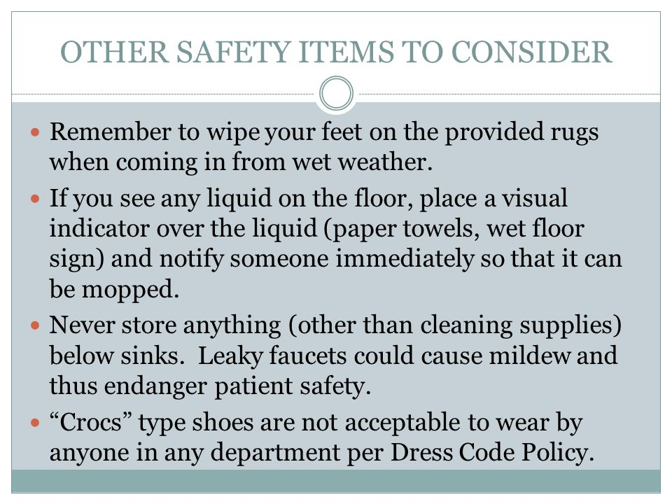 OTHER SAFETY ITEMS TO CONSIDER