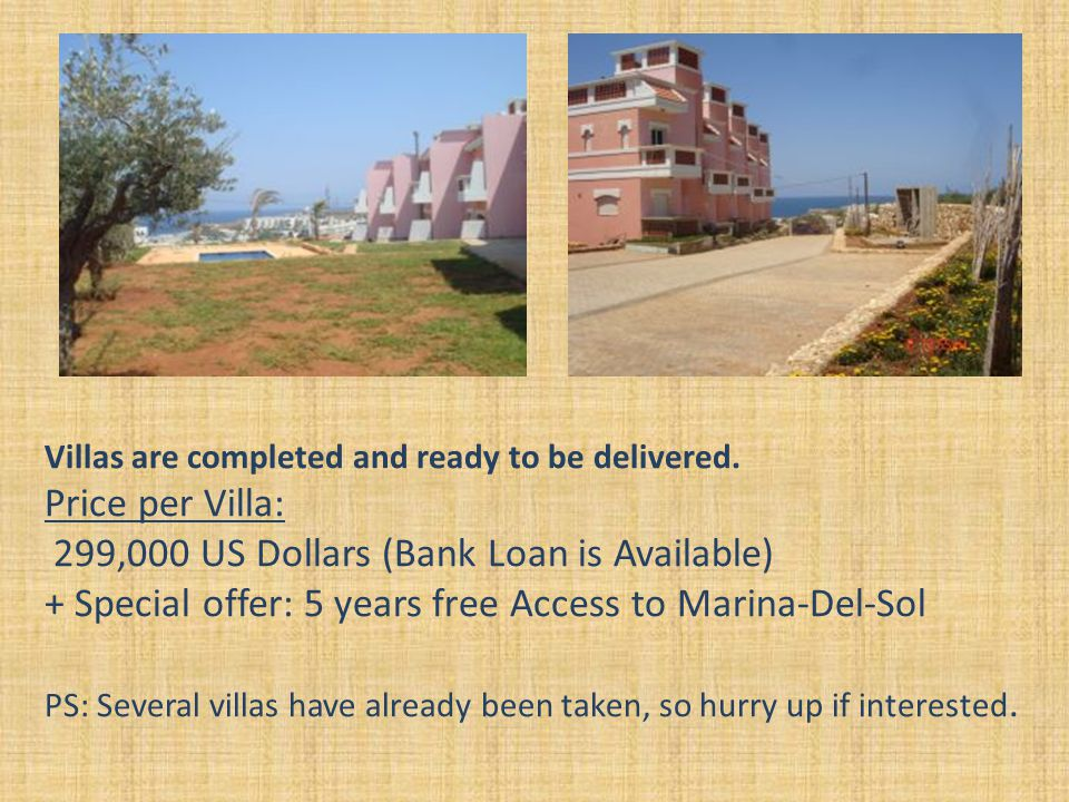 Villas are completed and ready to be delivered