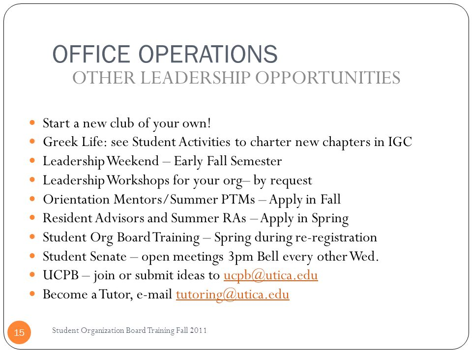 OTHER LEADERSHIP OPPORTUNITIES