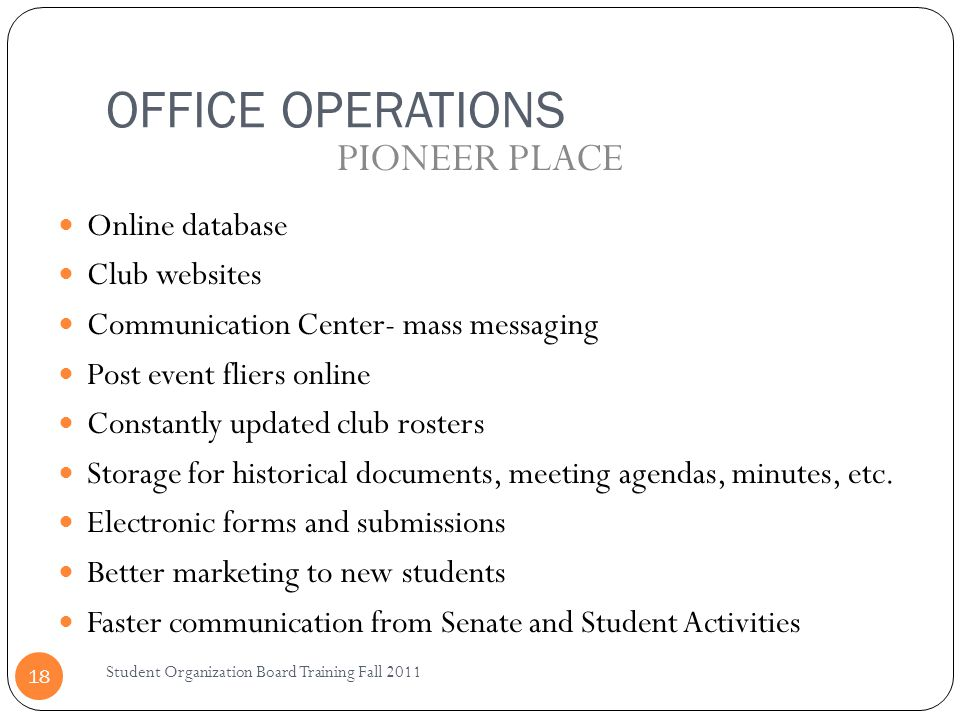 OFFICE OPERATIONS PIONEER PLACE Online database Club websites