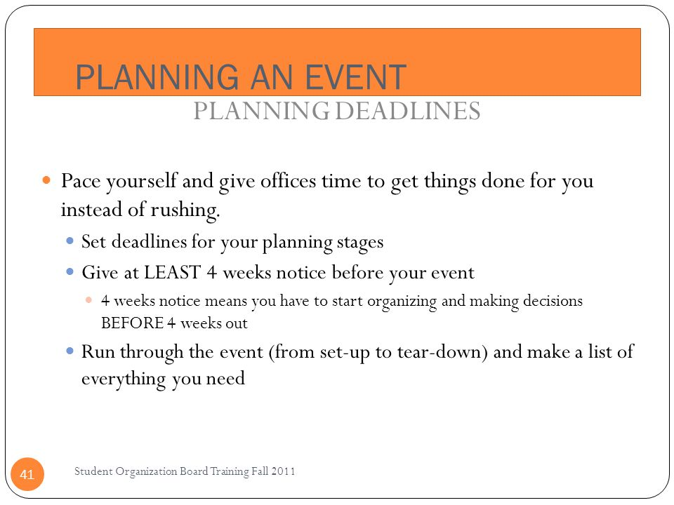PLANNING AN EVENT PLANNING DEADLINES