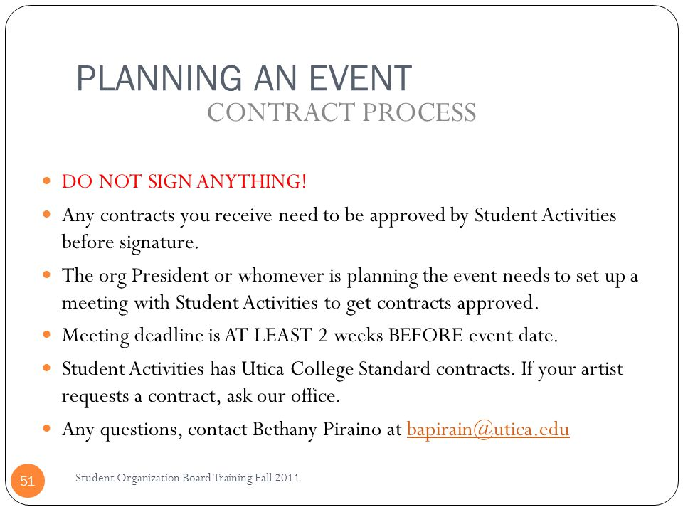 PLANNING AN EVENT CONTRACT PROCESS DO NOT SIGN ANYTHING!