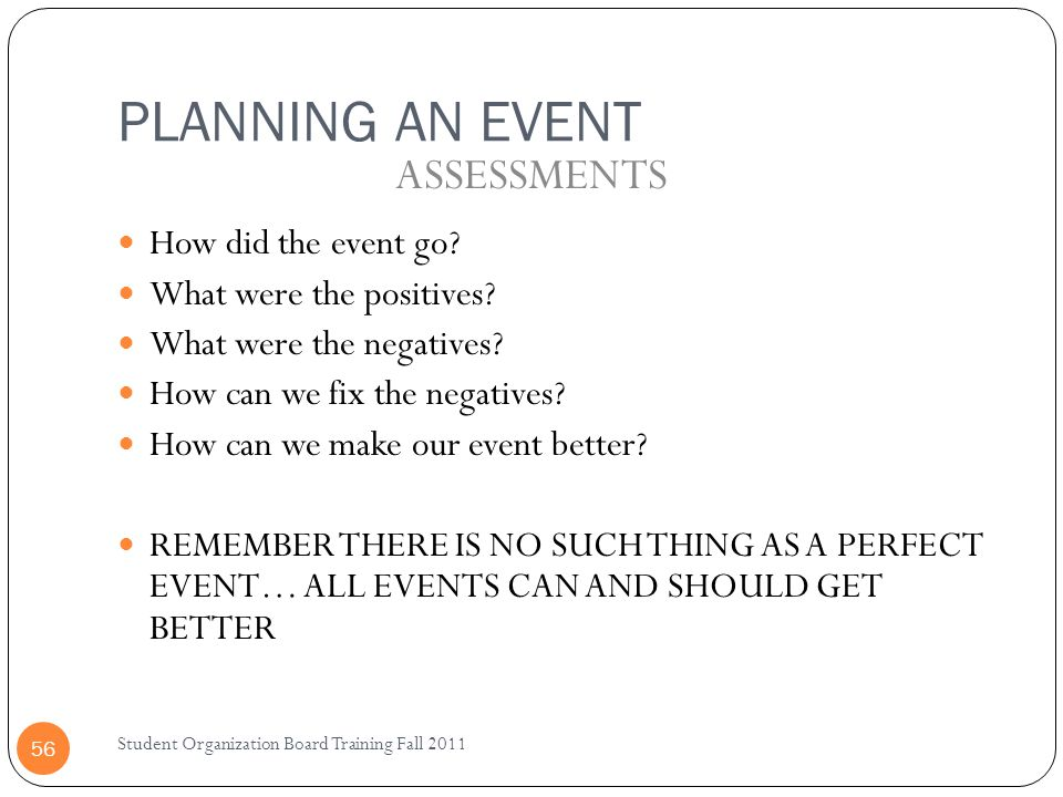 PLANNING AN EVENT ASSESSMENTS How did the event go
