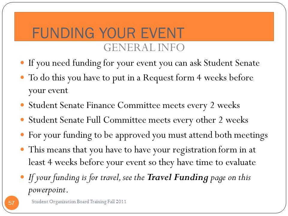 FUNDING YOUR EVENT GENERAL INFO