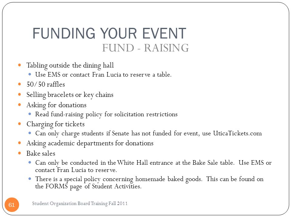 FUNDING YOUR EVENT FUND - RAISING Tabling outside the dining hall