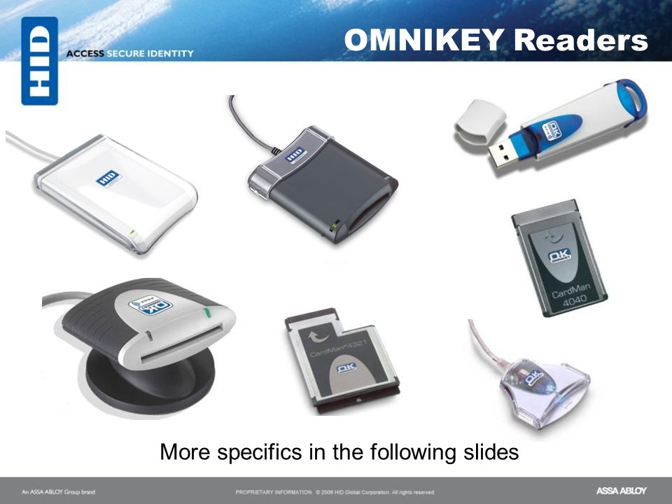 OMNIKEY Readers More specifics in the following slides