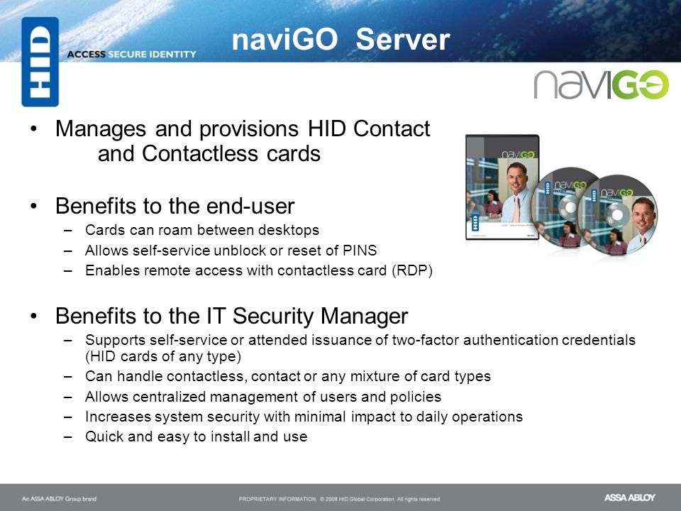 naviGO Server Manages and provisions HID Contact and Contactless cards