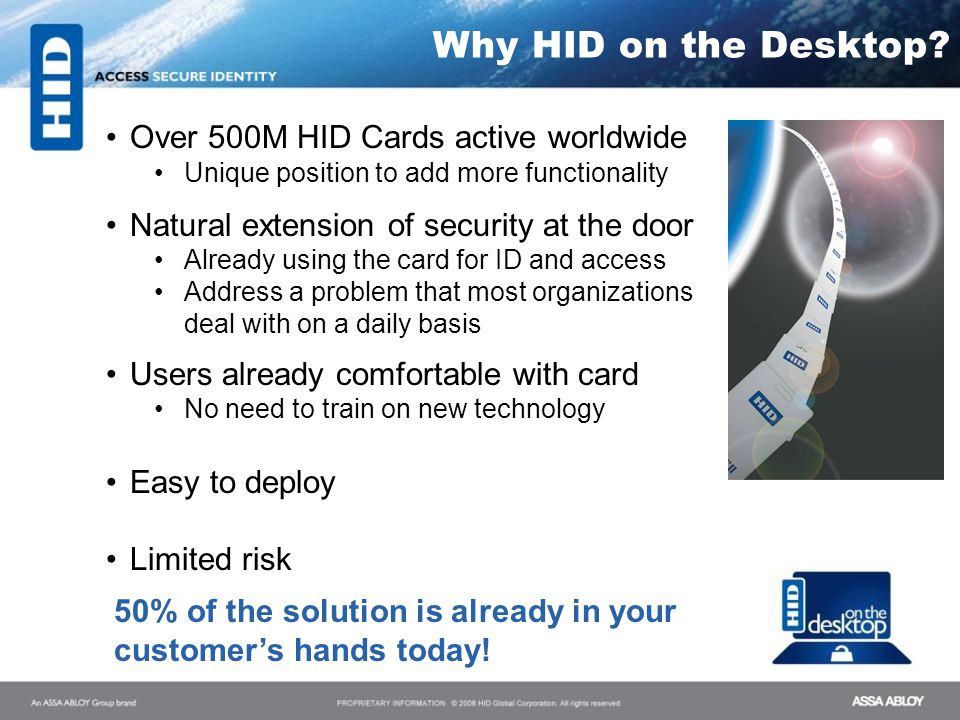 Why HID on the Desktop Over 500M HID Cards active worldwide