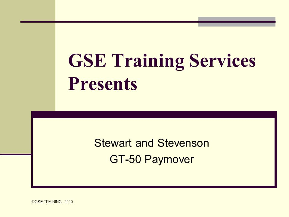 GSE Training Services Presents