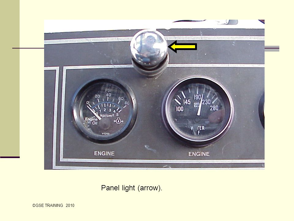 Panel light (arrow). ©GSE TRAINING 2010
