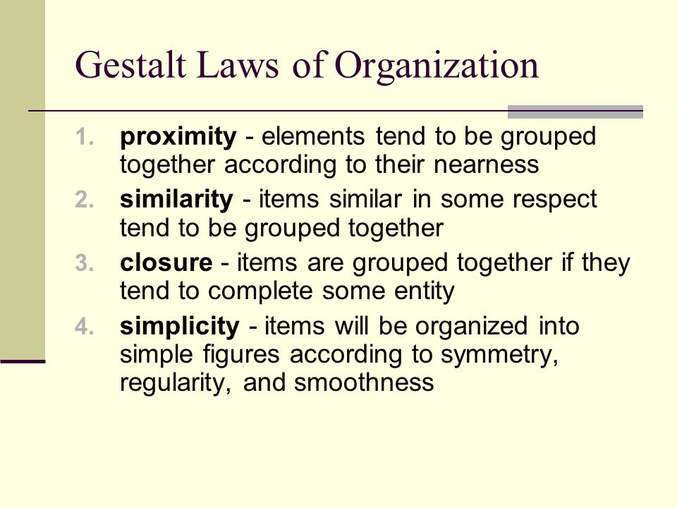 Gestalt Laws of Organization