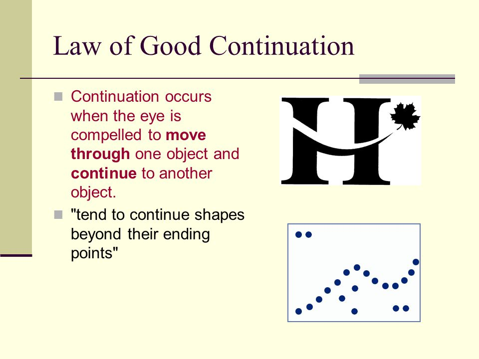 Law of Good Continuation