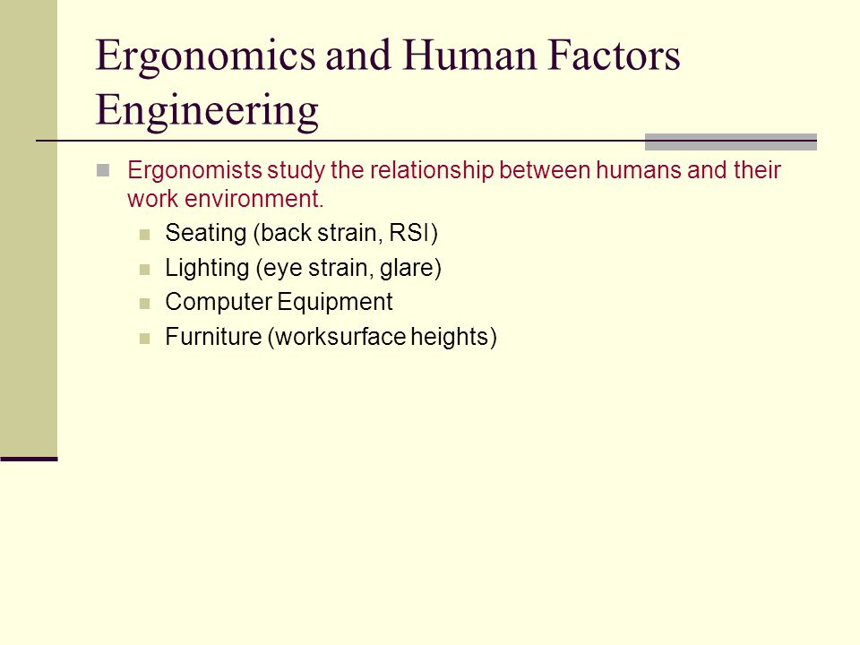 Ergonomics and Human Factors Engineering