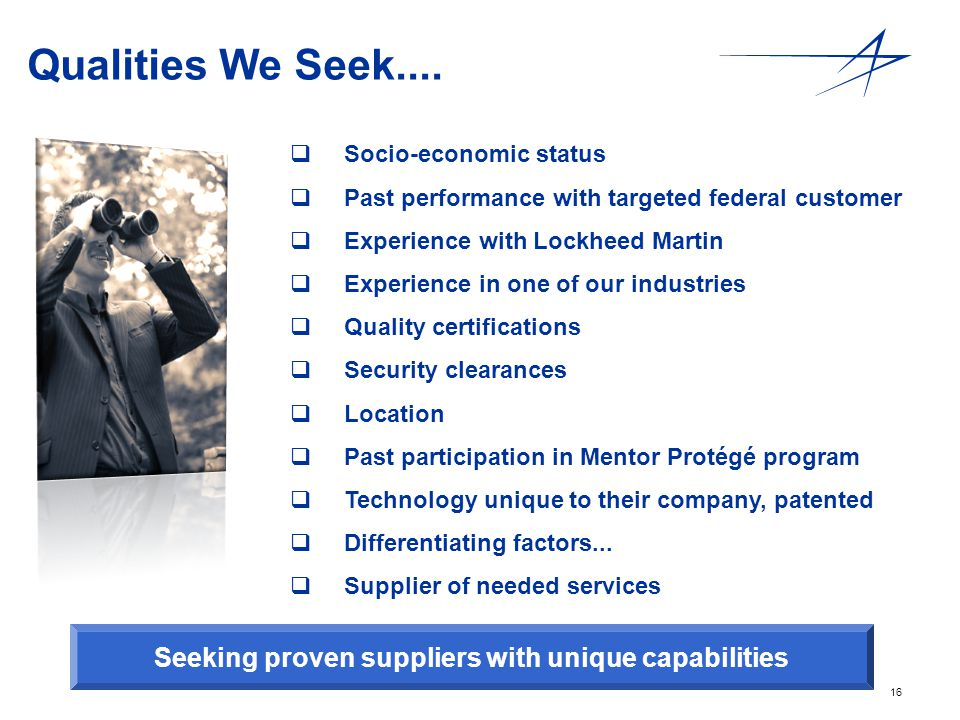 Seeking proven suppliers with unique capabilities