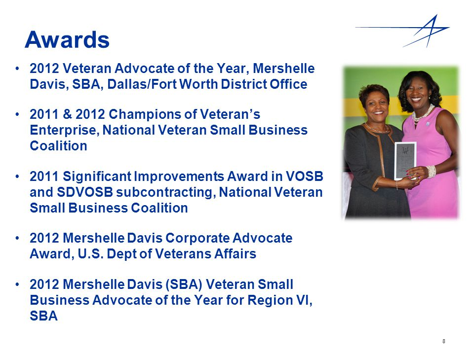 Awards 2012 Veteran Advocate of the Year, Mershelle Davis, SBA, Dallas/Fort Worth District Office.