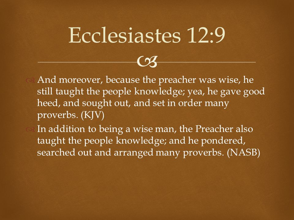 Ecclesiastes 12:9