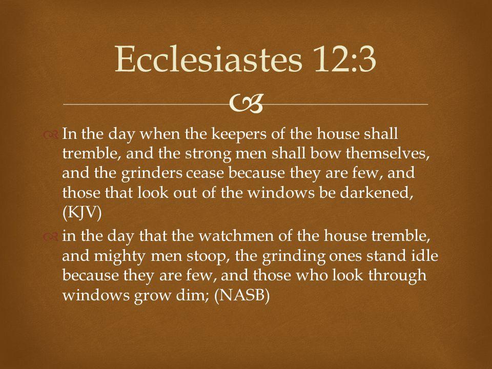 Ecclesiastes 12:3