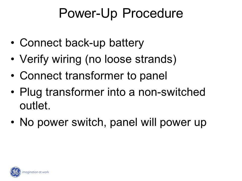 Power-Up Procedure Connect back-up battery