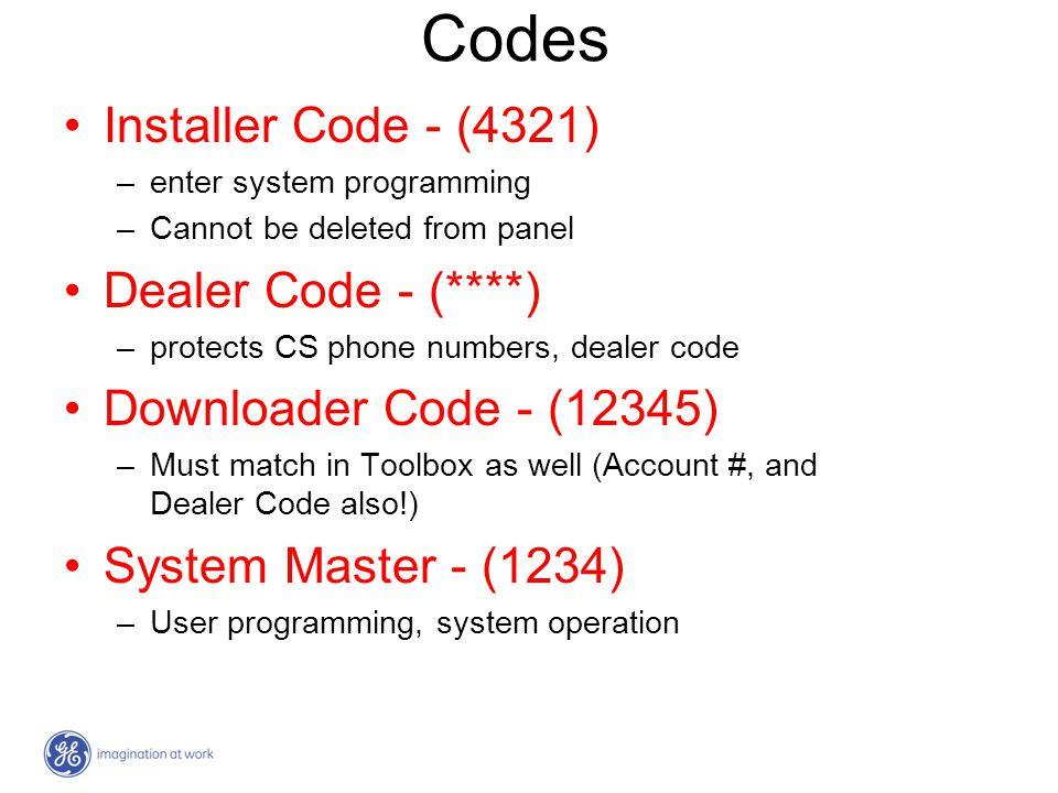 Codes Installer Code - (4321) Dealer Code - (****)
