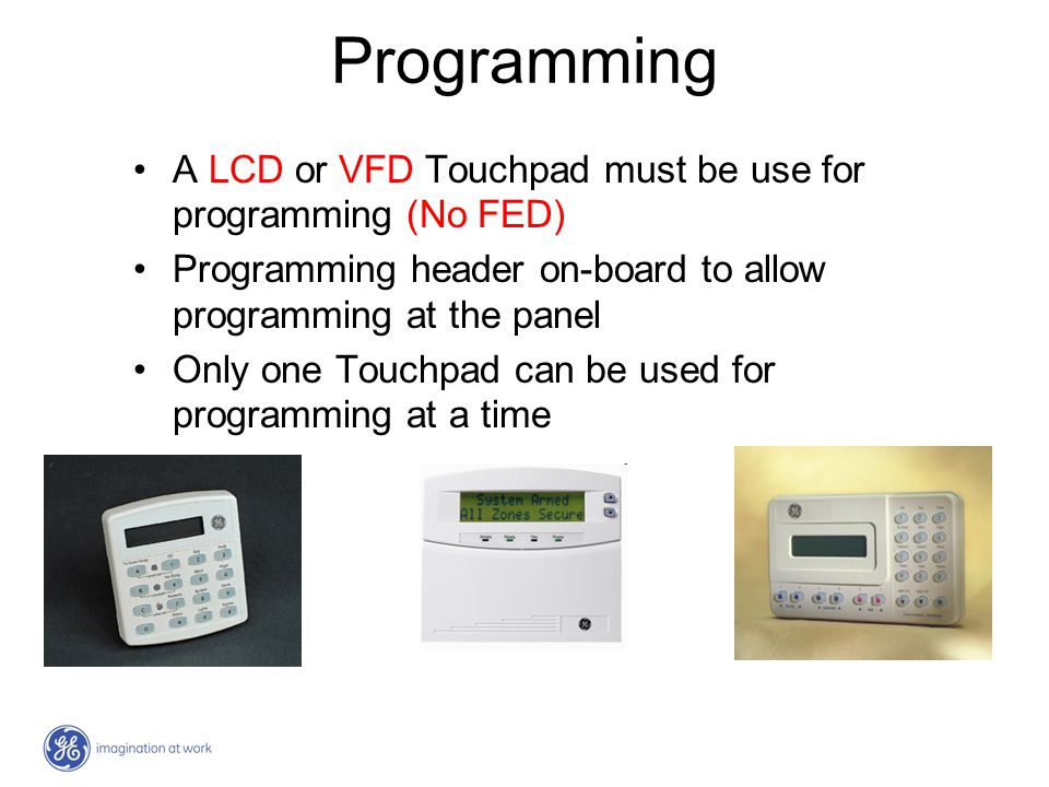 Programming A LCD or VFD Touchpad must be use for programming (No FED)