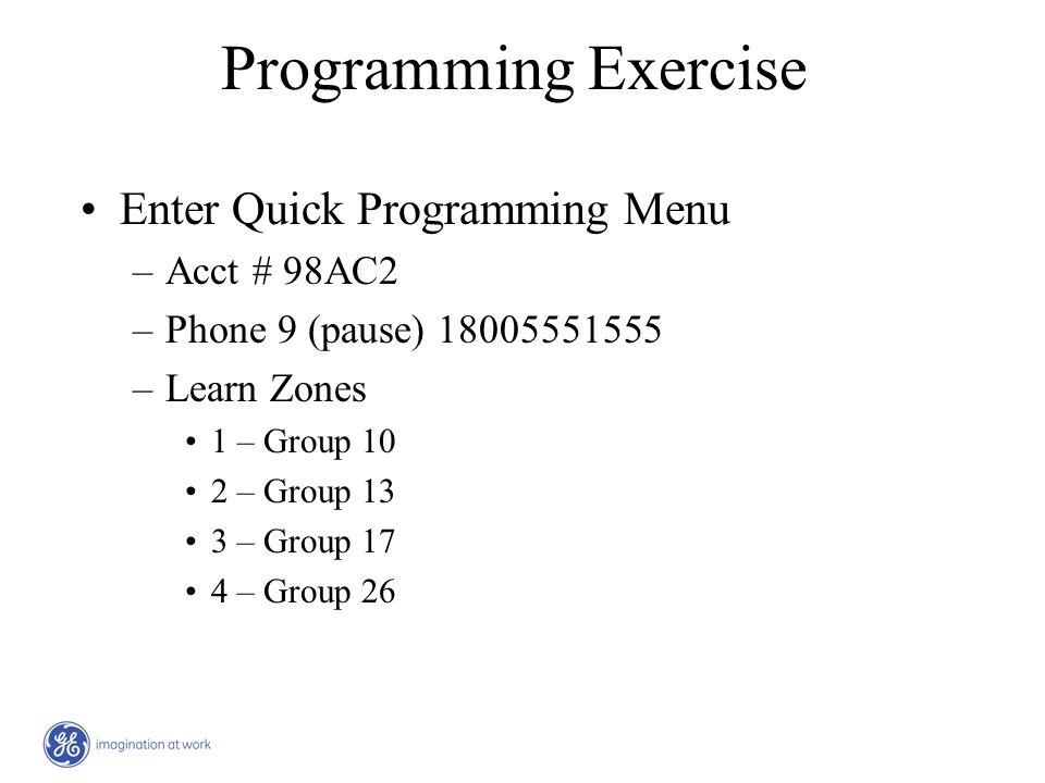 Programming Exercise Enter Quick Programming Menu Acct # 98AC2