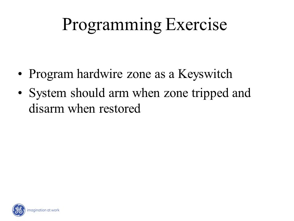 Programming Exercise Program hardwire zone as a Keyswitch
