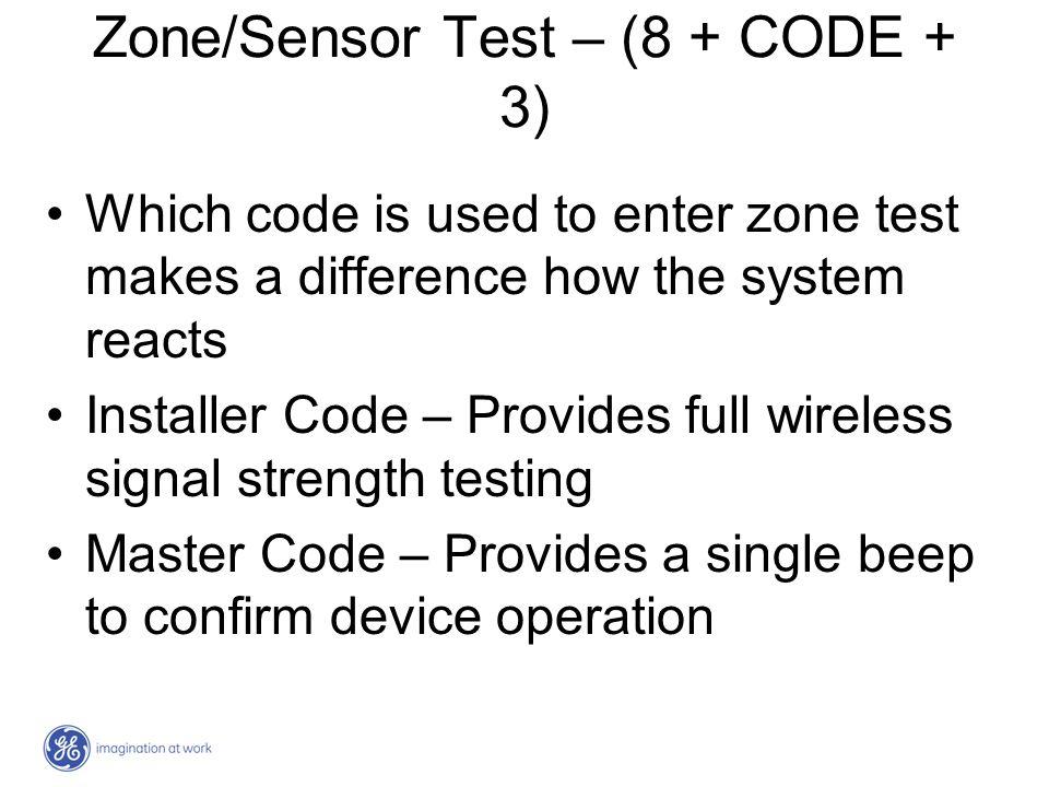 Zone/Sensor Test – (8 + CODE + 3)