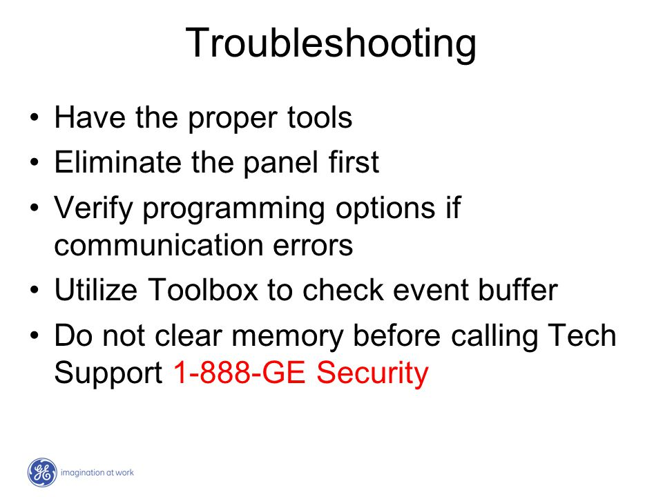 Troubleshooting Have the proper tools Eliminate the panel first