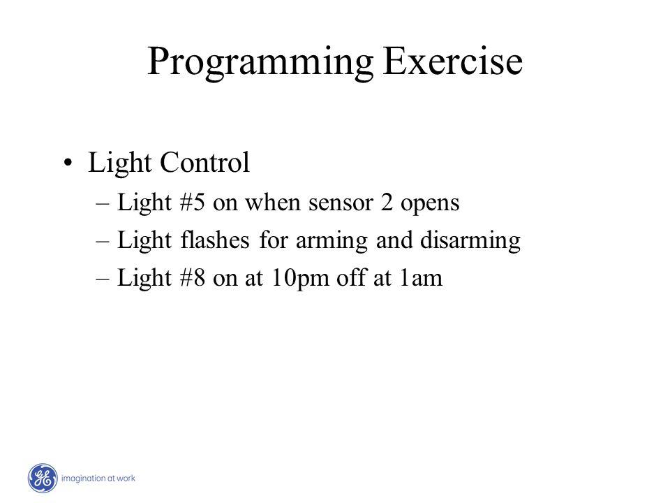Programming Exercise Light Control Light #5 on when sensor 2 opens