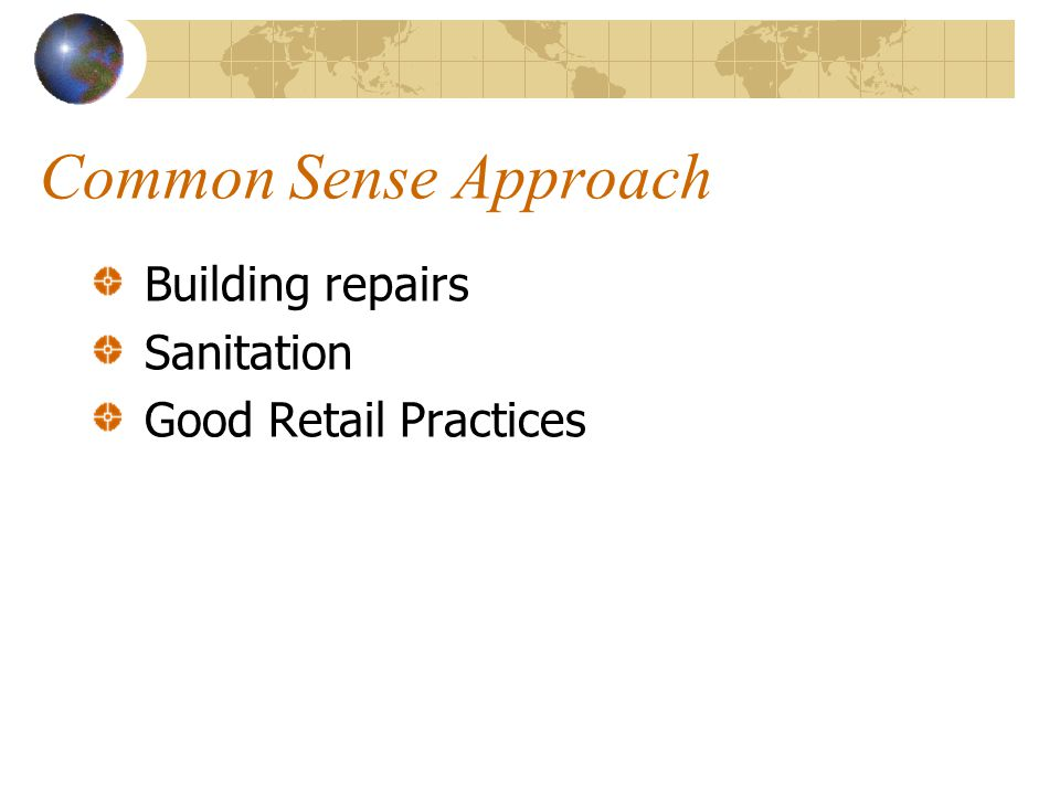 Common Sense Approach Building repairs Sanitation