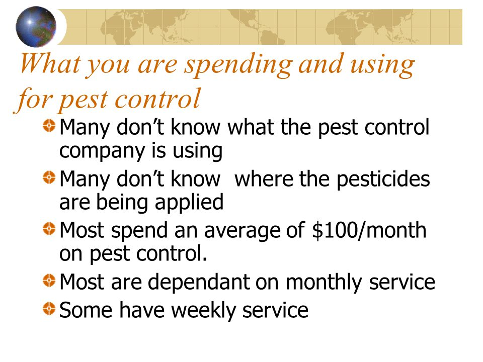 What you are spending and using for pest control