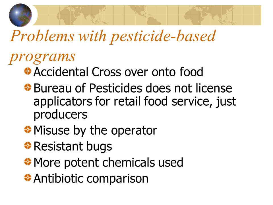 Problems with pesticide-based programs