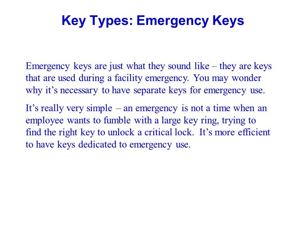 Key Types: Emergency Keys