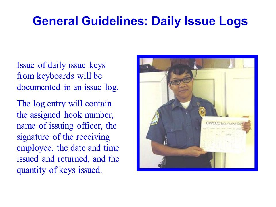 General Guidelines: Daily Issue Logs