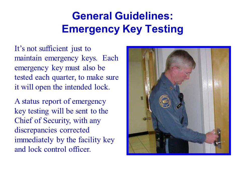 General Guidelines: Emergency Key Testing