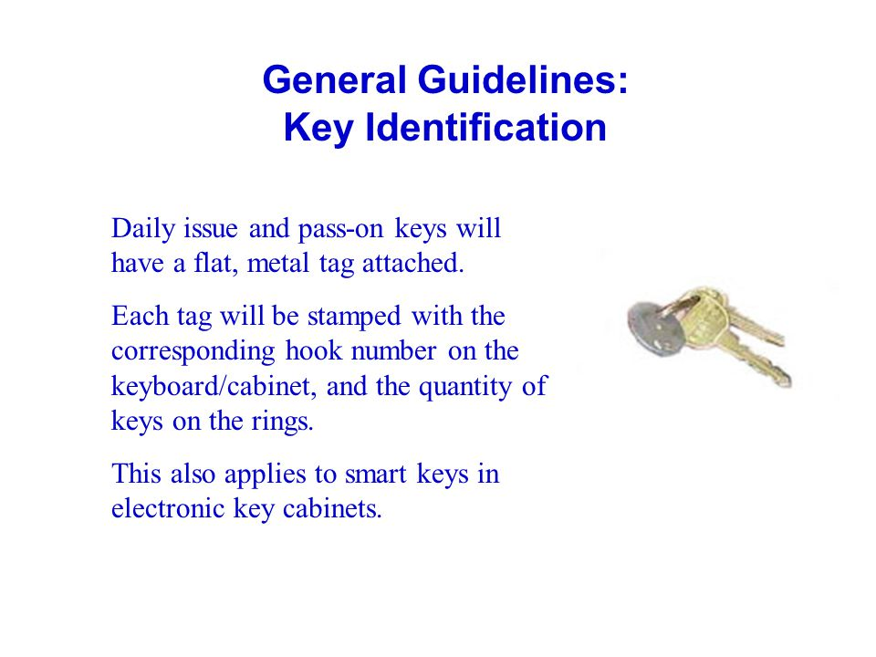 General Guidelines: Key Identification