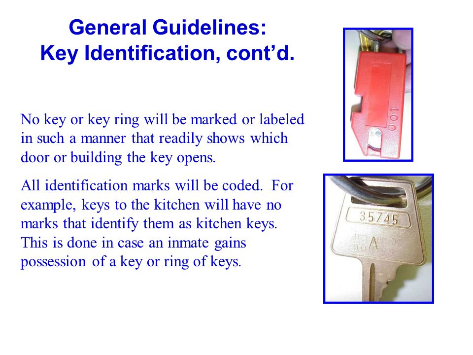 General Guidelines: Key Identification, cont'd.