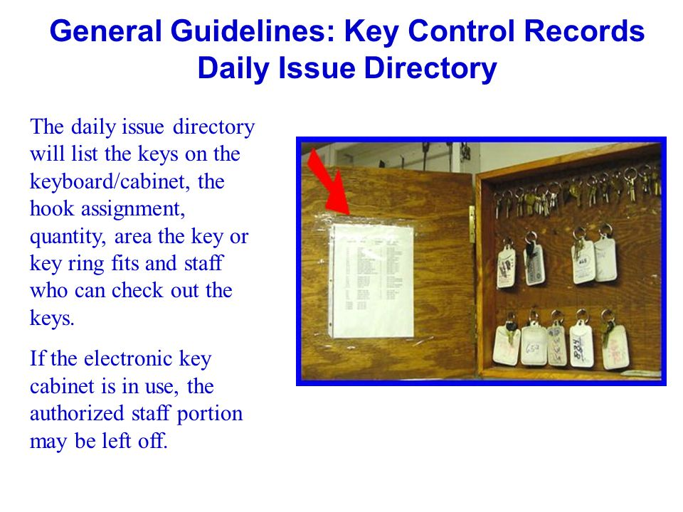 General Guidelines: Key Control Records Daily Issue Directory