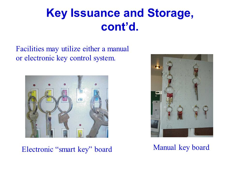 Key Issuance and Storage, cont'd.