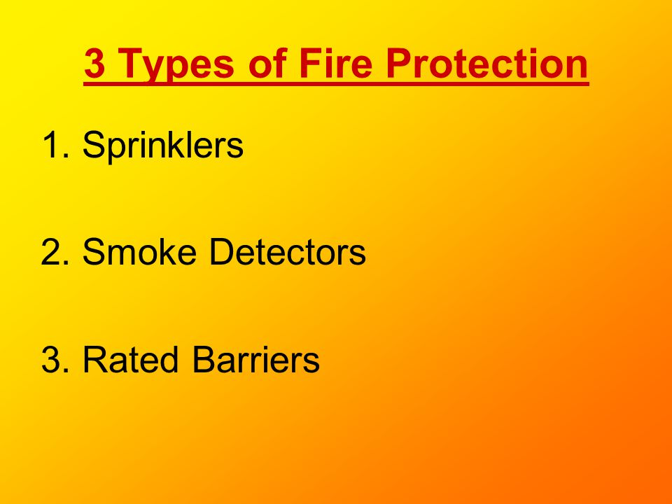 3 Types of Fire Protection