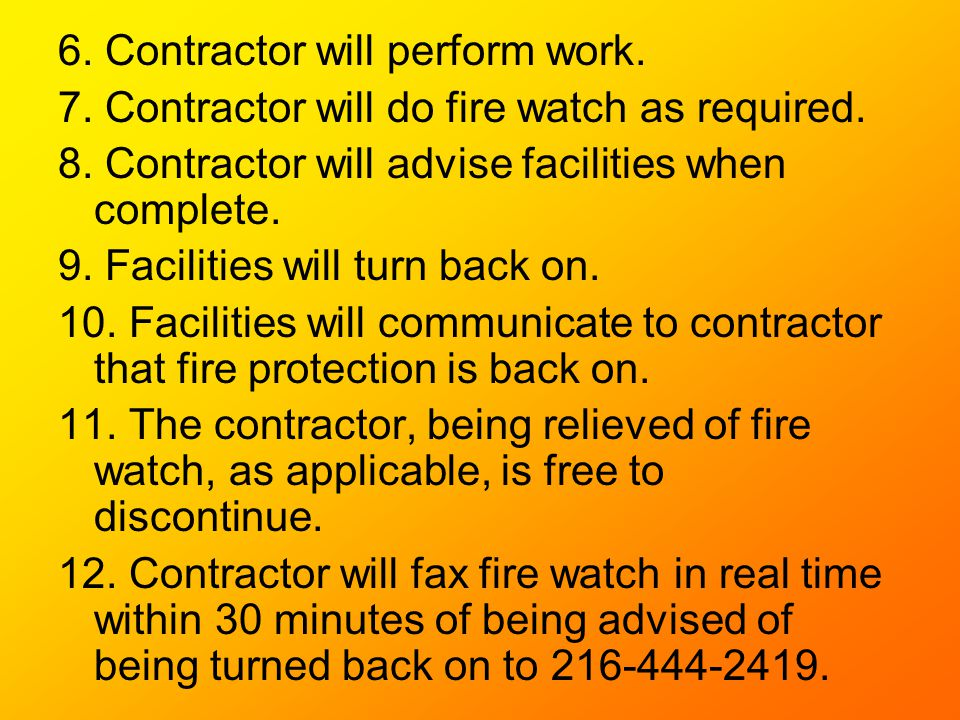 6. Contractor will perform work.