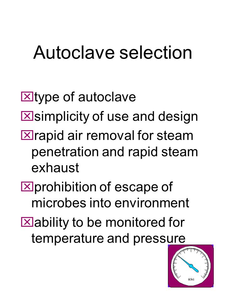 Autoclave selection type of autoclave simplicity of use and design