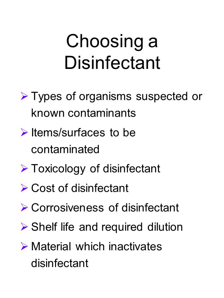 Choosing a Disinfectant