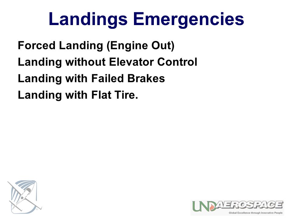 Landings Emergencies Forced Landing (Engine Out)
