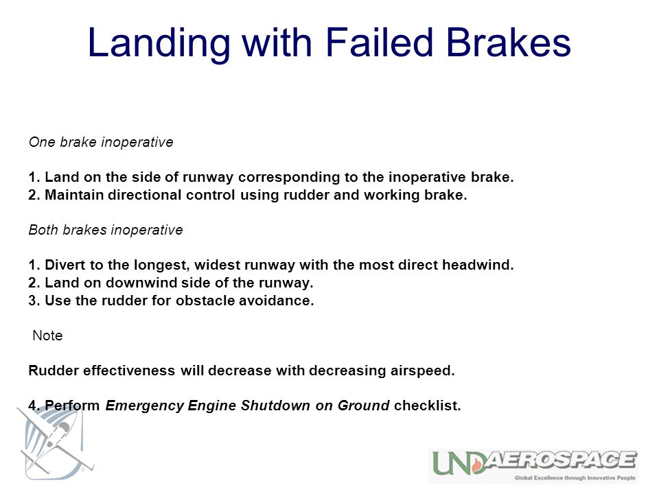Landing with Failed Brakes