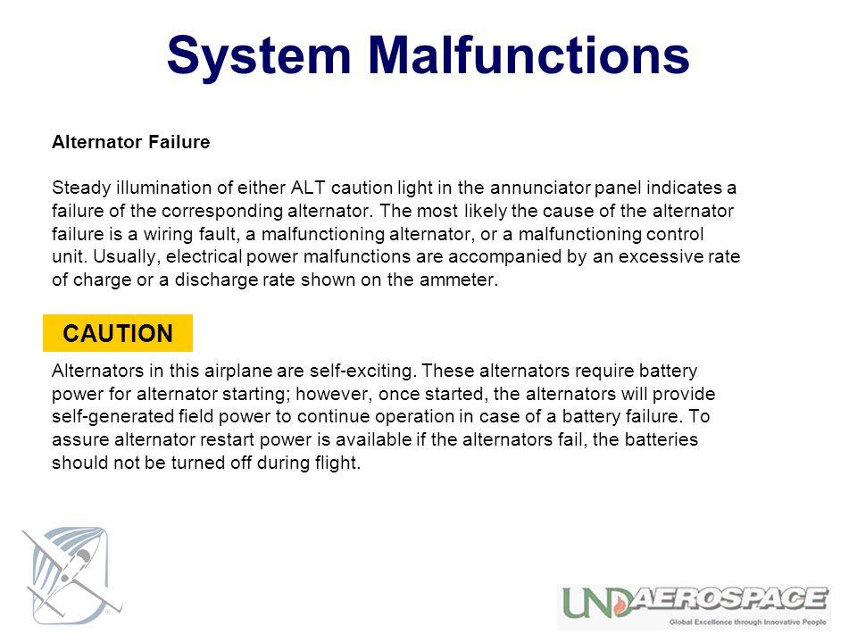 System Malfunctions CAUTION Alternator Failure