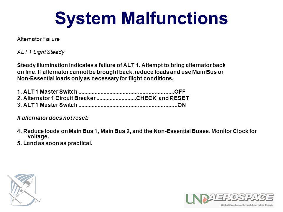 System Malfunctions Alternator Failure ALT 1 Light Steady