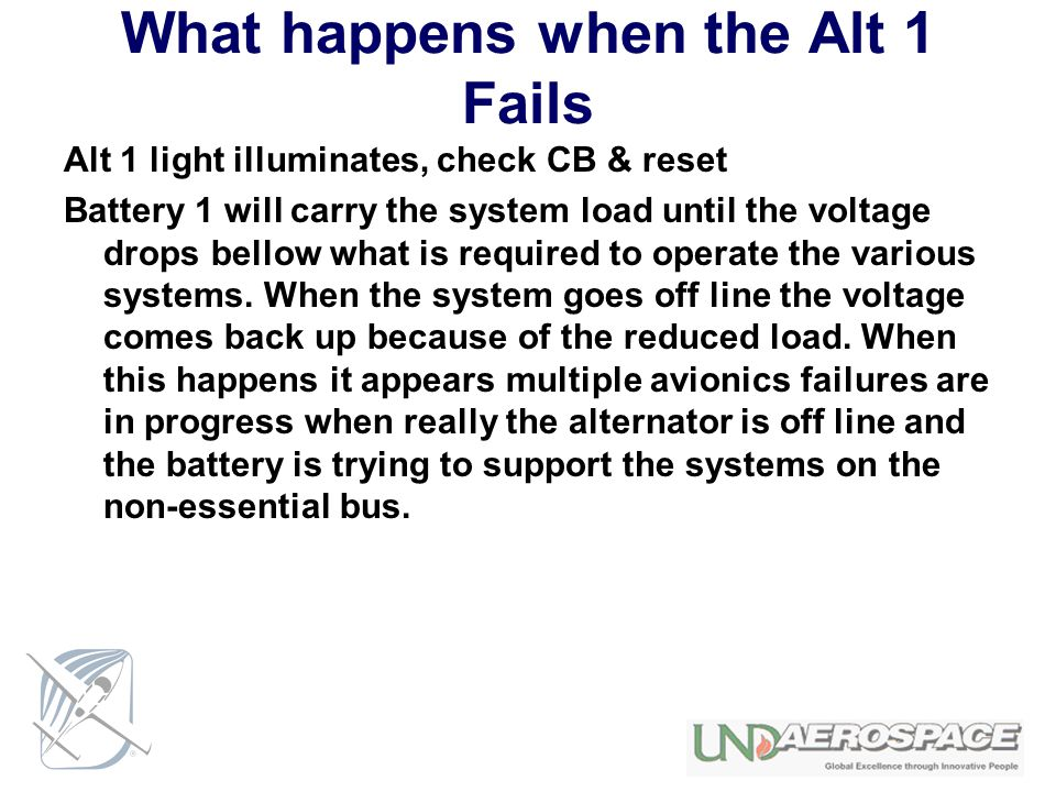 What happens when the Alt 1 Fails