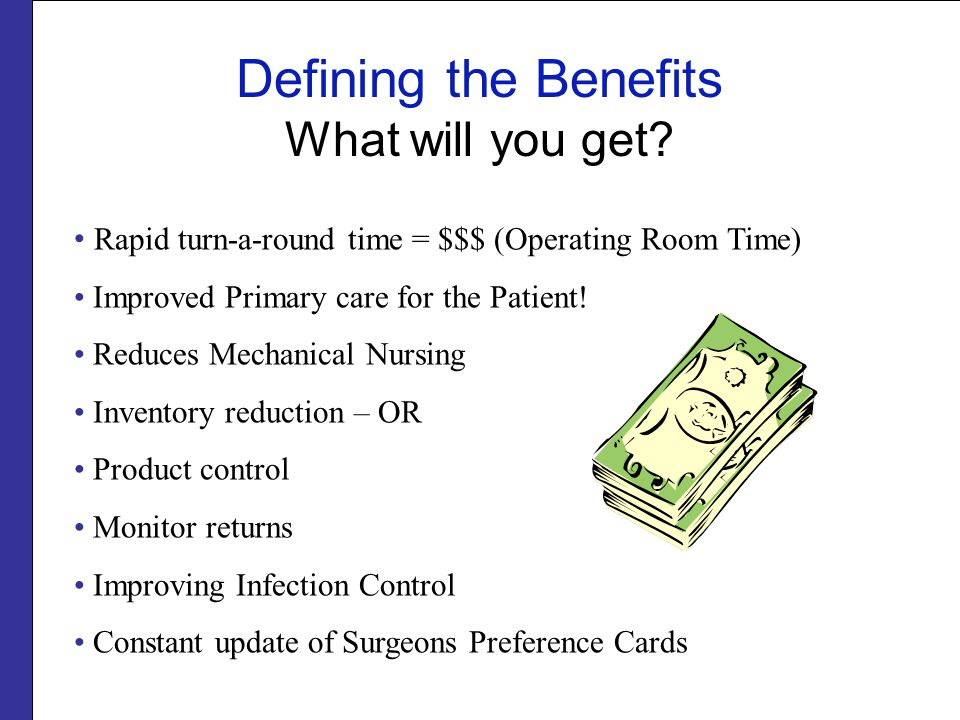 Defining the Benefits What will you get