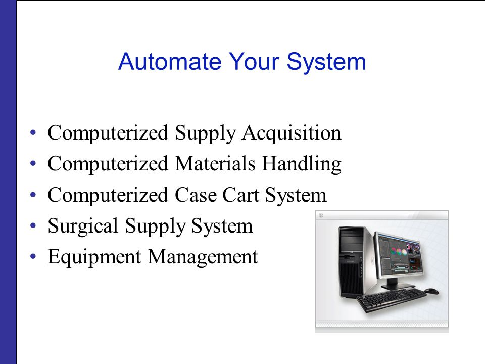 Automate Your System Computerized Supply Acquisition